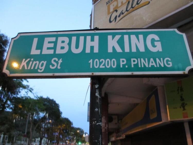 King Street. Penang is the only state in Malaysia where most of the colonial-given road names are still being used till present days...